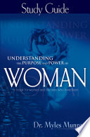 Understanding the Purpose   Power of Woman Study Guide