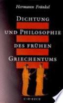 Dichtung und Philosophie des fr  hen Griechentums