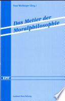 Das Metier der Moralphilosophie