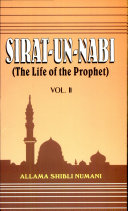 Sirat Un Nabi the Life of the Prophet