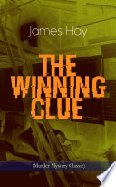 THE WINNING CLUE  Murder Mystery Classic