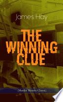 THE WINNING CLUE (Murder Mystery Classic)