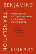 Psycholinguistic and Cognitive Inquiries into Translation and Interpreting