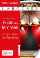 La critique de L Ecole des femmes  L impromptu de Versailles
