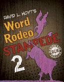 David L. Hoyt's Word Rodeo Stampede