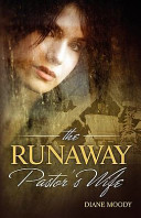 The Runaway Pastor s Wife
