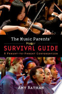 The Music Parents  Survival Guide