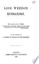 Lois Weedon Husbandry
