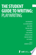 The Student Guide to Writing  Playwriting