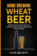 download ebook home brewing wheat beer pdf epub
