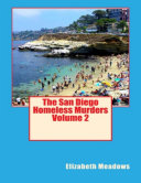 The San Diego Homeless Murders In The Military I M Thirty Nine