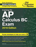 Cracking the AP Calculus BC Exam  2016 Edition