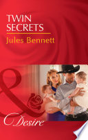 Twin Secrets Mills Boon Desire The Rancher S Heirs Book 1