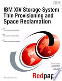 IBM XIV Storage System Thin Provisioning and Space Reclamation