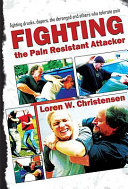 How to Fight the Pain Resistant Attacker