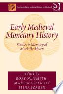 Early Medieval Monetary History