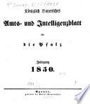 K  niglich bayerisches Amts  und Intelligenzblatt f  r die Pfalz