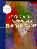 Medical Surgical Nursing Care Planning Guides