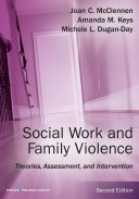 Social Work and Family Violence, Second Edition