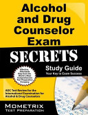 Alcohol and Drug Counselor Exam Secrets Study Guide