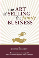 The Art of Selling the Family Business