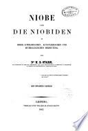 Niobe und die Niobiden in ihrer literarischen, künstlerischen und mythologischen Bedeutung