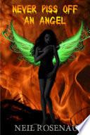 Never Piss Off an Angel