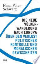 Die neue V  lkerwanderung nach Europa