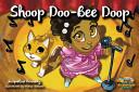 Shoop Doo Bee Doop