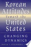 Korean Attitudes Toward the United States