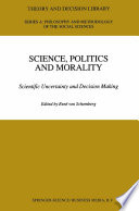 Science  Politics and Morality