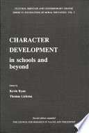 Character Development in Schools and Beyond