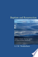 Baptism and Resurrection Reflects A Borrowing Of Ideas From Graeco Roman
