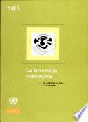 La inversi  n extranjera en Am  rica Latina y el Caribe 2007