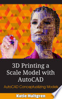 3d Printing A Scale Model With Autocad