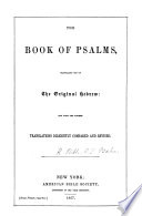 The Book of Psalms, Translated Out of the Original Hebrew, Etc