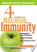 4 Weeks to Maximum Immunity