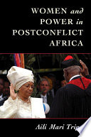 Women And Power In Post Conflict Africa