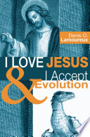I Love Jesus   I Accept Evolution