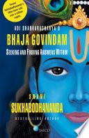 Adi Shankaracharya   s Bhaja Govindam
