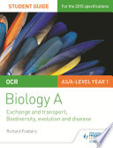 OCR AS A Level Year 1 Biology A Student Guide  Module 3 and 4