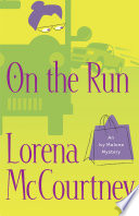 On the Run  An Ivy Malone Mystery Book  3