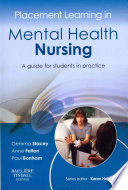Placement Learning In Mental Health Nursing A Guide For Students In Practice 1
