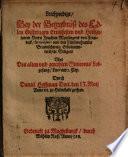 Leichpredigt, Bey der Begrebniß des Edlen ... Herrn Joachim Mynsingers von Frundeck, Iurisconsulti und des Fürstenthumbs Braunschweig Erbcämmerers ... Uber Des Alten und gerechten Simeonis Lobgesang, Lucae am 2. Cap