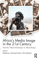 Africa's Media Image in the 21st Century