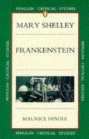 Mary Shelley, Frankenstein, or, The modern prometheus