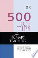 500 ICT Tips for Primary Teachers