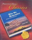 Prentice Hall Classics  Why We Remember   United States History
