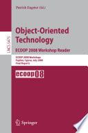 Object-Oriented Technology. ECOOP 2008 Workshop Reader