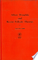 Albert Wesselski and Recent Folktale Theories